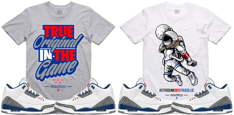 "brand new 13210 373f6 Retro Kings Sneaker Tees to Match the Air Jordan 3 ""True Blue"""