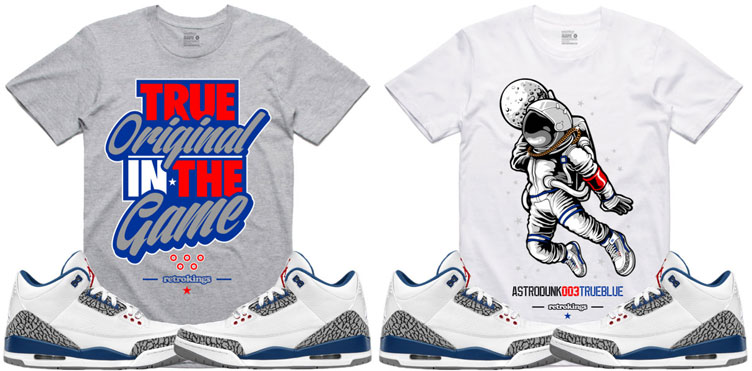 2ceeff1fc7acca Jordan 3 True Blue Sneaker Tees by Retro Kings