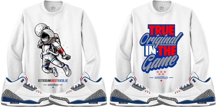 "6c85553e8d9 Retro Kings Sneaker Sweatshirts to Match the Air Jordan 3 ""True Blue"""