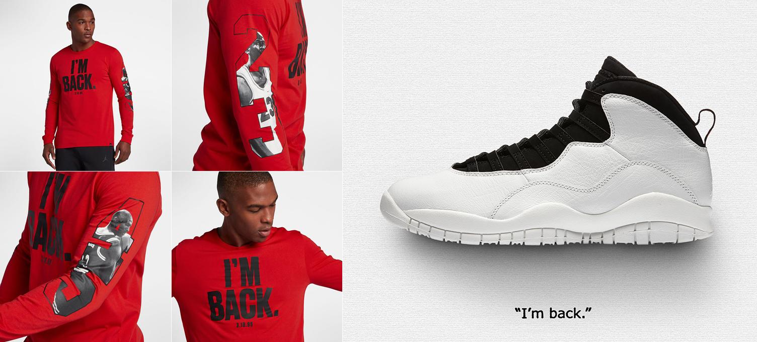 """3cf3c9bb818 Air Jordan 10 """"I'm Back"""" x Jordan Sportswear AJ 10 23/45 Long Sleeve T-Shirt"""