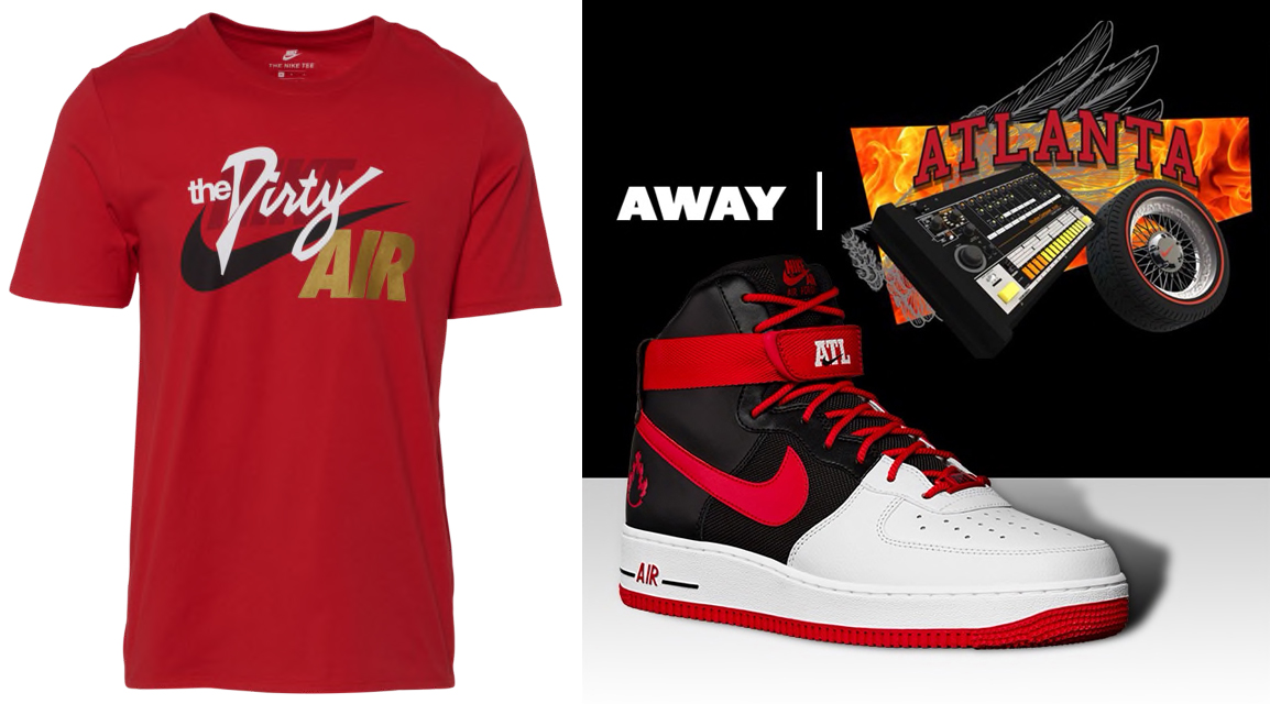 "new style d45f4 69bad Nike Air Force 1 High LV8 ""Atlanta Away"" x Nike Air ""The Dirty"" T-Shirt"