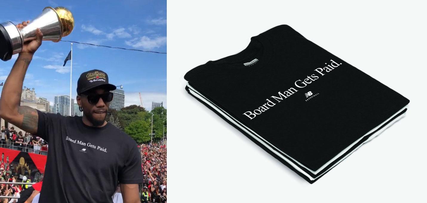 aa4d37a02b1 Kawhi Leonard Wears Board Man Gets Paid Shirt at Raptors Parade ...